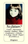 No Future? - Franz Sutter
