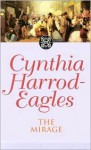 The Mirage (The Morland Dynasty, #22) - Cynthia Harrod-Eagles