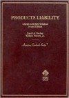Products Liability: Cases And Materials - David A. Fischer, William Powers Jr.
