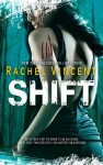 Shift - Rachel Vincent