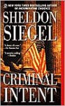 Criminal Intent - Sheldon Siegel