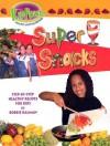 Super Snacks - Bobbie Kalman