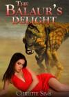 The Balaur's Delight (Dinosaur Beast Mating Erotica) - Christie Sims, Alara Branwen