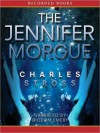The Jennifer Morgue (Laundry Files Series) - Charles Stross, Gideon Emery