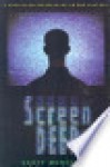 Screen Deep: A Christian Perspective on Pop Culture - Scott Moncrieff