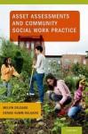 Asset Assessments and Community Social Work Practice - Melvin Delgado, Denise Humm-Delgado