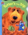 Tutter's Tiny Trip - Kiki Thorpe, Tom Brannon