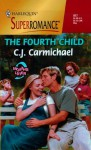 The Fourth Child - C.J. Carmichael