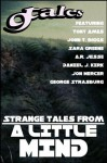 9tales: Strange Tales From A Little Mind (The 9 Tales Series) - Daniel J Kirk, Sara Greene, AR Jesse, John Biggs, George Strasburg, Tony Ames