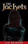 The Jackets - Liz DeJesus