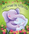 God Loves Us, Little One - Mara Van Fleet, Claudine Gevry