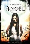 Angel - L.A. Weatherly, Julie Lafon