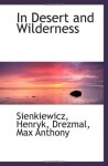 In Desert and Wilderness - Henryk Sienkiewicz