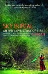 Sky Burial: An Epic Love Story of Tibet - Xinran