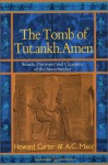 The Tomb of Tut Ankh Amen: Volume 1: Search Discovery and the Clearance of the Antechamber (Duckworth Egyptology) - Howard Carter, A.C. Mace, Harry Burton
