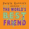 Purple Ronnie's Little Book for the World's Best Friend - Giles Andreae