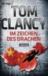 Im Zeichen des Drachen: Thriller (German Edition) - Michael Windgassen, Michélle Pyka, Tom Clancy, Sepp Leeb