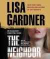 The Neighbor: A Detective D. D. Warren Novel (Audio) - Lisa Gardner, Kirsten Potter, Emily Janice Card, Kirby Heyborne