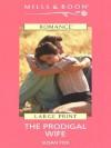 The Prodigal Wife - Susan Fox