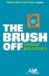 The Brush Off - Shane Maloney