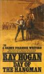 Day of the Hangman - Ray Hogan