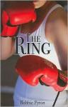 The Ring - Bobbie Pyron