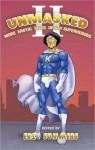 Unmasked II: More Erotic Tales of Gay Superheroes - Eric Summers