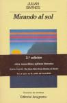Mirando Al Sol - Julian Barnes