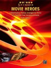 5 Finger Movie Heroes: 9 Blockbuster Themes Arranged for Piano with Optional Duet Accompaniments - Tom Gerou
