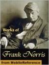 Works of Frank Norris - Frank Norris