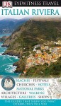 Italian Riviera (Eyewitness Travel Guide) - Fabrizio Ardito, Susi Cheshire