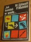 Jak kamień w wodę - Per Wahlöö, Maj Sjöwall