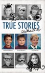 True Stories - We Made Up - Michael Johnson, David Beebe II, Chris Johnson