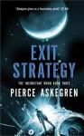 Exit Strategy - Pierce Askegren