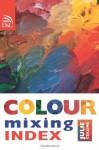 Color Mixing Handbook - Various contributors