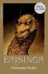 Brisingr (Juvenil) (Catalan Edition) - Paolini Christopher, Vidal i Tubau, Jordi, Bombardó Oriol, Pau, Montse Camps