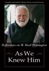 As We Knew Him: Reflections on M. Basil Pennington - Michael Moran, Michael Moran, Ann Overton
