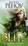 Blitz: Die Chroniken von Hara 2 - Alexey Pehov, Christiane Pöhlmann