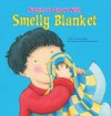 Smelly Blanket - Sarah Nash, Andy Everitt-Stewart