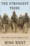 The Strongest Tribe the Strongest Tribe the Strongest Tribe - Francis J. West Jr.