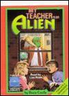 My Teacher Is an Alien(unabridged - Bruce Coville, Liza Ross