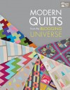 Modern Quilts from the Blogging Universe - Martingale
