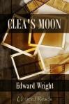 Clea's Moon (A John Ray Horn Thriller) - Edward Wright