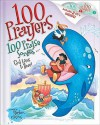100 Prayers God Loves to Hear: 100 Praise Songs [With 2 CDs] - Tim O'Connor