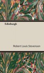 Edinburgh - Robert Louis Stevenson
