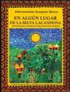 En algún lugar de la Selva Lacandona. Aventuras y desventuras de Don Durito - Subcomandante Marcos, Beatriz Aurora, José Saramago