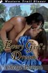 Every Girl's Dream - Cheryl Pierson