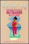 Defeating Depression: Run It Away - John Stewart