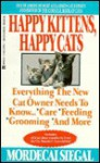 Happy Kittens, Happy Cats - Mordecai Siegal