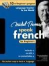 Michel Thomas Speak French for Beginners: 10-CD Beginner's Program - Michel Thomas